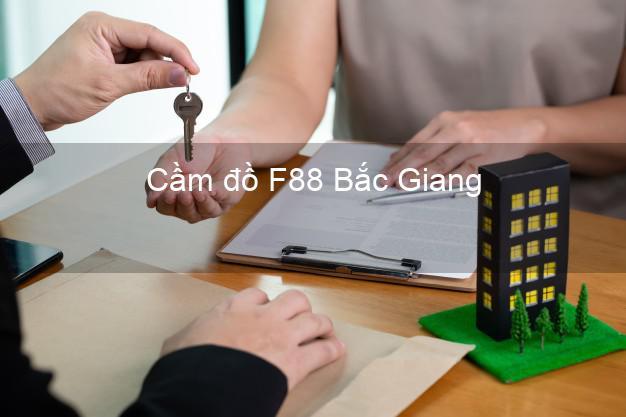 Cầm đồ F88 Bắc Giang