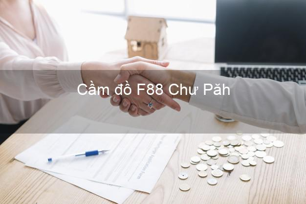 Cầm đồ F88 Chư Păh Gia Lai