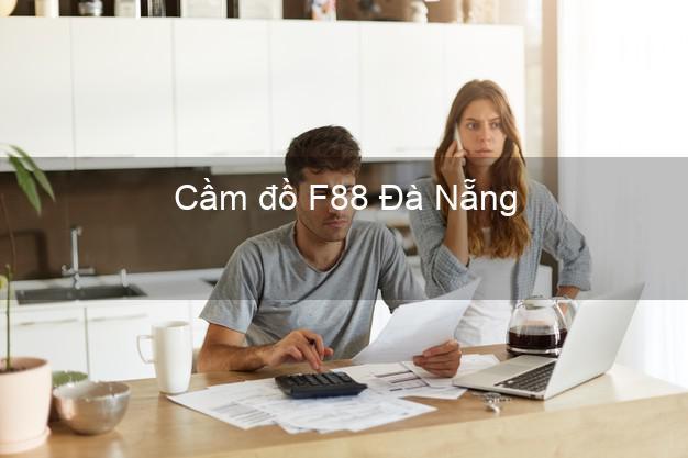 Cầm đồ F88 Đà Nẵng