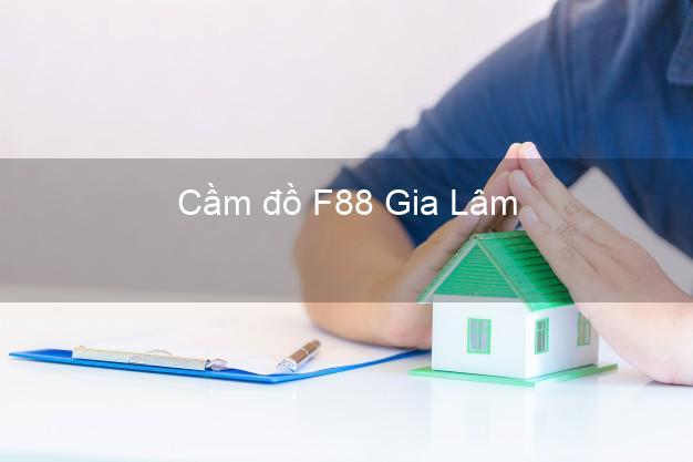 Cầm đồ F88 Gia Lâm Hà Nội