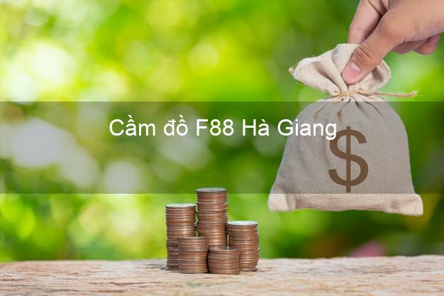 Cầm đồ F88 Hà Giang