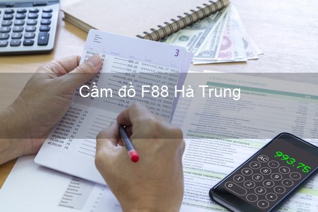 Cầm đồ F88 Hà Trung Thanh Hóa