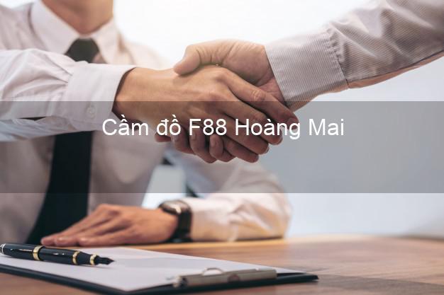 Cầm đồ F88 Hoàng Mai Hà Nội