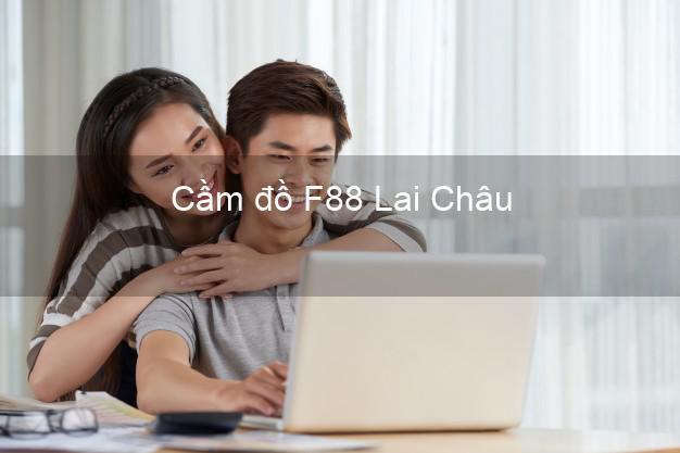 Cầm đồ F88 Lai Châu