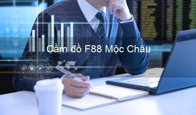 Cầm đồ F88 Mộc Châu Sơn La