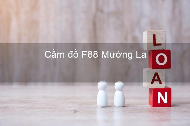 Cầm đồ F88 Mường La Sơn La