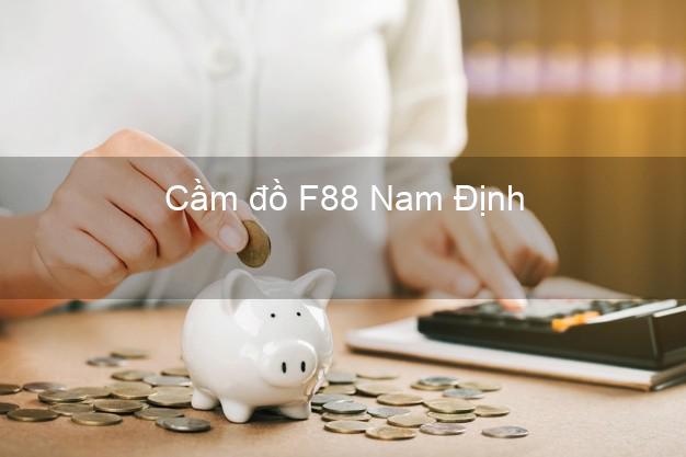 Cầm đồ F88 Nam Định