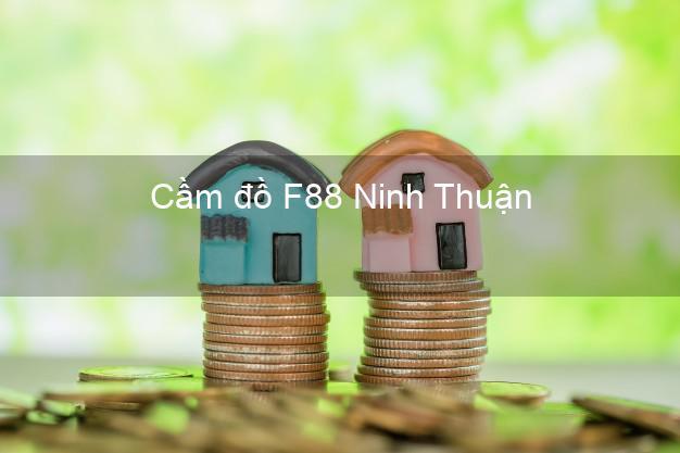 Cầm đồ F88 Ninh Thuận