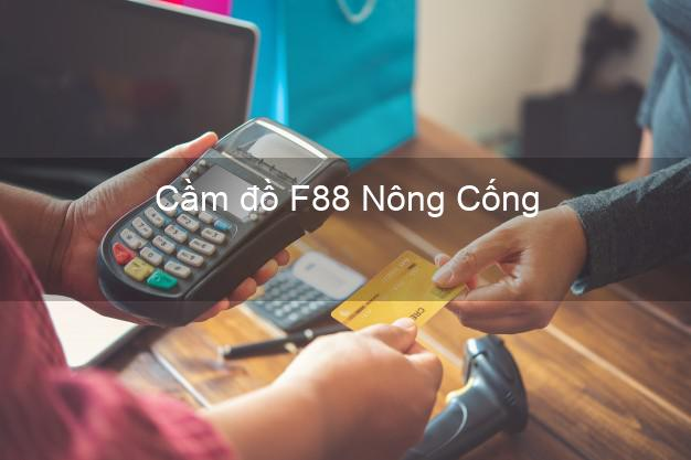 Cầm đồ F88 Nông Cống Thanh Hóa