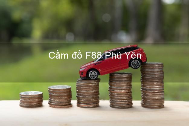 Cầm đồ F88 Phù Yên Sơn La
