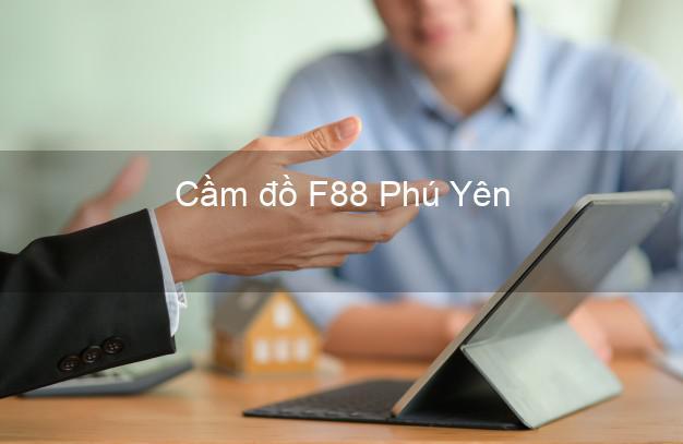 Cầm đồ F88 Phú Yên