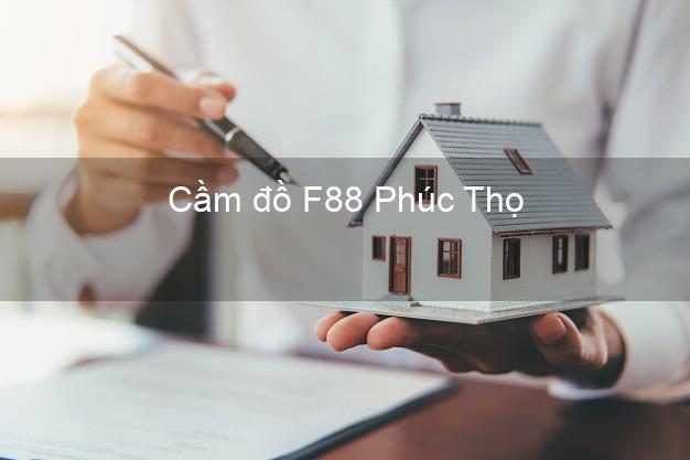 Cầm đồ F88 Phúc Thọ Hà Nội