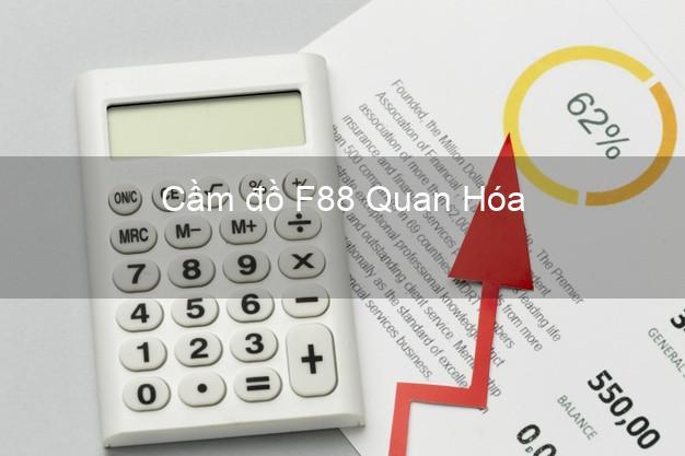 Cầm đồ F88 Quan Hóa Thanh Hóa