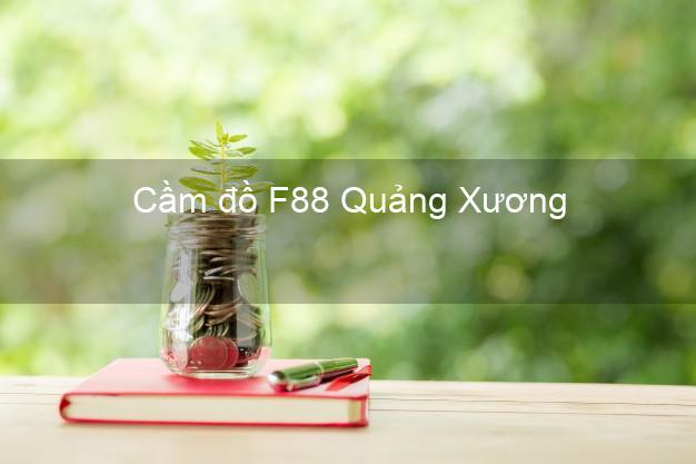 Cầm đồ F88 Quảng Xương Thanh Hóa