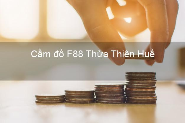 Cầm đồ F88 Thừa Thiên Huế