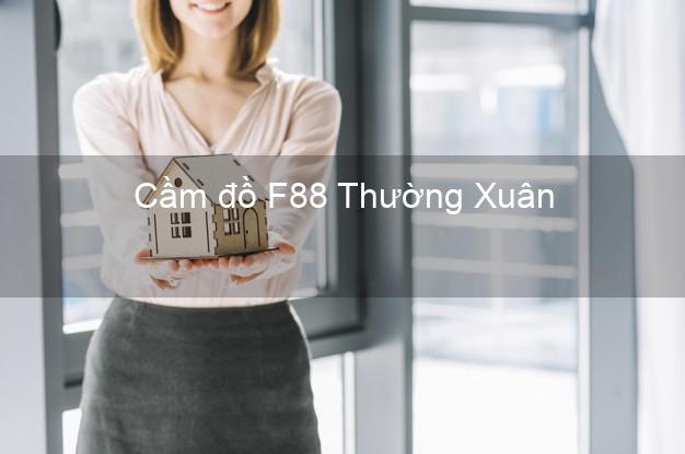Cầm đồ F88 Thường Xuân Thanh Hóa