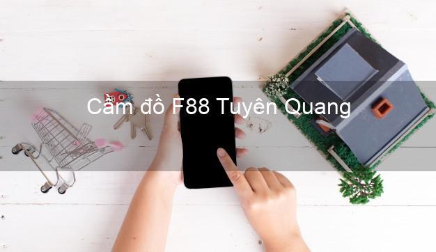Cầm đồ F88 Tuyên Quang