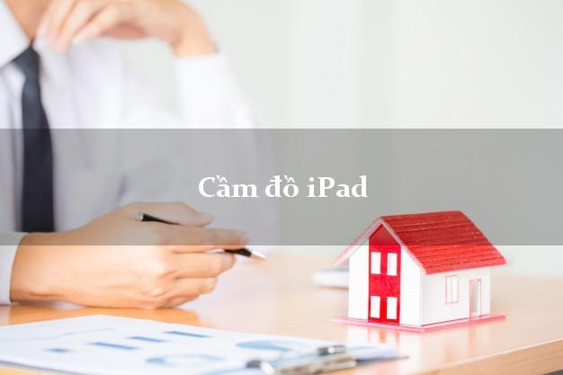 Cầm đồ iPad tại nhà
